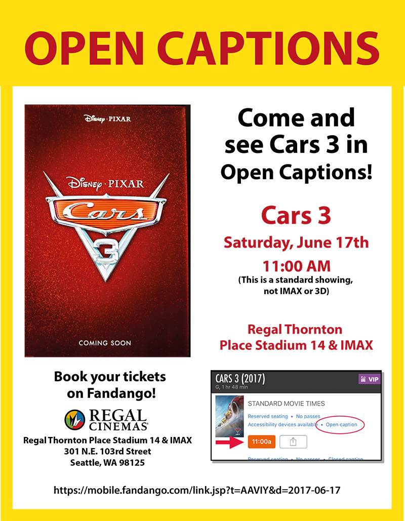 Cars 3 in Open Captions Saturday June 17th 11AM at Regal Thornton